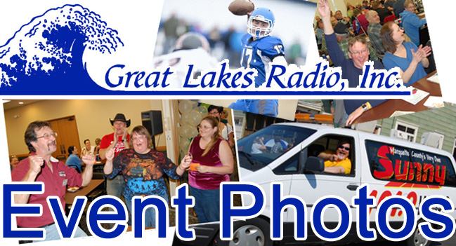 Great Lakes Radio Community Event Photos, Giveaways, Sports and so much more!