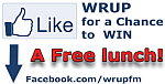 Like WRUP's facebook page for a chance to win a free lunch!