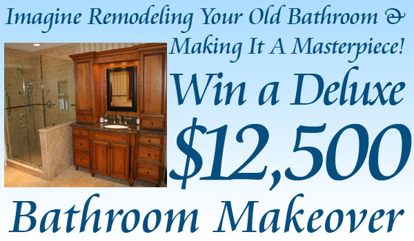 Win a $12,500 Deluxe Bathroom Makeover!