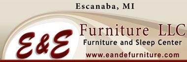 E & E Furniture & Sleep Center - 2323 N Lincoln Rd Escanaba, MI 49829