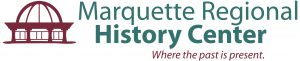 Marquette Regional History Center Awarded Grant