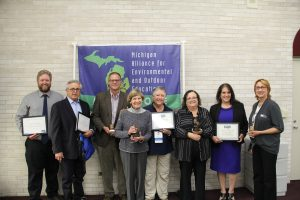 Recipients of 2017 awards from the Michigan Alliance for Environmental and Outdoor Education included (pictured L-R): Francis Majszak, Ed Becker, Jereme Vanden Heuvel, Jody Harrington, Dorothy McLeer, Gwen Botting, Claudette Wizniuk and Kathleen Klein.