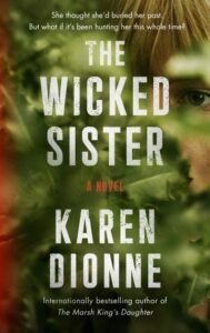 Bestselling Author Karen Dionne from St. Ignace to speak about The Wicked Sister July 25, 2020