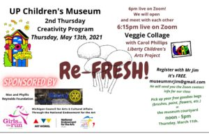 """UPCM presents: Second Thursday Creativity Series """"Refresh!"""" May 13, 2021"""