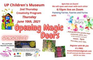 "UPCM presents-Second Thursday Creativity Series ""Opening Magic Doors"" June 10, 2021"