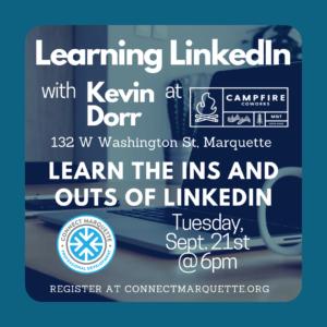 Learning LinkedIn with Kevin Dorr