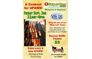 UPAWS Brat Barn at Super One in Negaunee and Marquette September 3, 2021