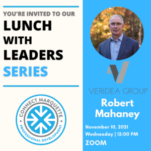 Lunch With Leaders Featuring Robert MahaneyLunch With Leaders Featuring Robert Mahaney